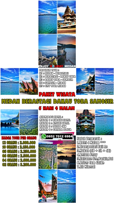 4 Malam Paket Wisata Medan